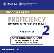 Cambridge English Proficiency 2 for updated exam Audio CDs (2)