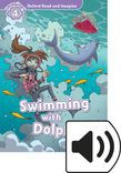 Oxford Read And Imagine Level 4 Swimming With Dolphins Audio