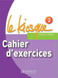 Le kiosque 2 - Cahiers d'exercices