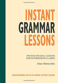 Photocopiables Ltp: Instant Grammar Lessons