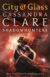 The Mortal Instruments 3: City Of Glass (Cassandra Clare)
