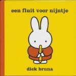 Een fluit voor Nijntje (Dick Bruna)