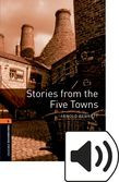 Oxford Bookworms Library Stage 2 Stories From The Five Towns Audio