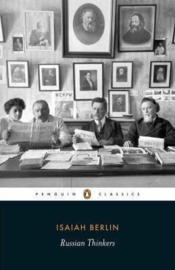 Russian Thinkers (Isaiah Berlin)