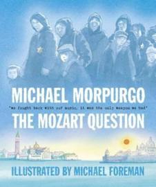 The Mozart Question (Michael Morpurgo, Michael Foreman)