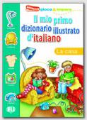 Il Mio Primo Diz. Illustrato D'italiano - La Casa
