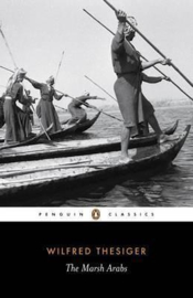 The Marsh Arabs (Wilfred Thesiger)
