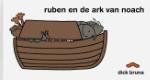 Ruben en de ark van noach (Dick Bruna)