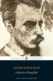 Letters To A Young Poet (Rainer Maria Rilke)