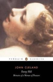 Fanny Hill Or Memoirs Of A Woman Of Pleasure (John Cleland)
