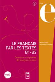 Le français par les textes B1-B2