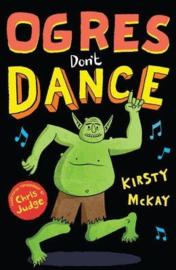 Ogres Don't Dance (Kirsty McKay) Paperback / softback