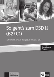 So geht's bij het DSD II (B2/C1) Neue Lerarenboek bij het Übungsbuch met Audio-CD