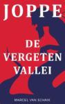 JOPPE - De Vergeten Vallei (Marcel Van Schaik) (Paperback / softback)