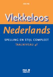 Vlekkeloos Nederlands, Spelling en stijl compleet