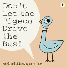 Don't Let The Pigeon Drive The Bus! (Mo Willems)