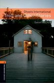 Oxford Bookworms Library Level 2: Ghosts International: Troll And Other Stories Audio Pack