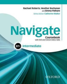 Navigate: Intermediate B1+: Coursebook, e-book, and online practice for skills, language and work