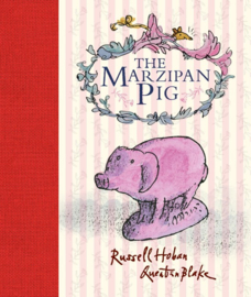 The Marzipan Pig (Russell Hoban, Quentin Blake)