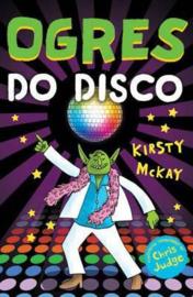 Ogres Do Disco (Kirsty McKay) Paperback / softback