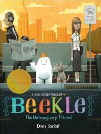 The Adventures of Beekle: The Unimaginary Friend (Dan Santat) Paperback / softback