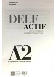 DELF Actif A2 Scolaire - Guide