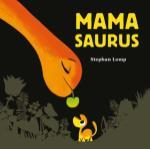 Mamasaurus (Stephan Lomp) (Hardback)