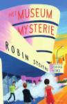 Het museummysterie (Robin Stevens)