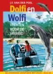 Dolfi en Wolfi vechten voor de vrijheid (J.F. van der Poel)