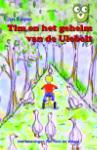 Tim en het geheim van de ulebelt (Jos Kuiper)