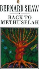Back To Methuselah (George Bernard Shaw)
