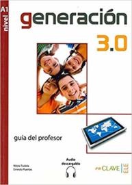 Generación 3.0 Guía para el profesor (A1)