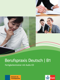 Berufspraxis Deutsch Kurs- und Übungsbuch + Audio-CD