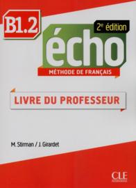 Echo - Niveau B1.2 - Guide pédagogique - 2ème édition