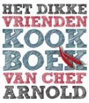 Het dikke vrienden kookboek van (Ron Arnold)