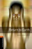 Oxford Bookworms Library Level 2: Return To Earth Audio Pack