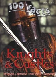 100 Facts Knights & Castles