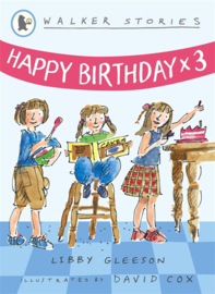 Happy Birthday X3 (Libby Gleeson, David Cox)