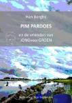 PIM PARDOES en de vrienden van JONGvoorGROEN (Han Berghs) (Paperback / softback)