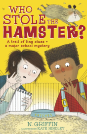 Who Stole The Hamster? (N. Griffin, Kate Hindley)
