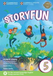 Storyfun for Starters, Movers and Flyers Second edition 5 Student's Book with online activities and Home Fun booklet
