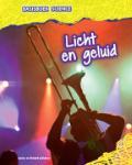 Licht en geluid (Louise Spilsbury)
