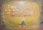 Timo en het zachte witte licht (Margreet Meijer) (Hardback)