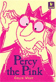 Percy The Pink (Colin West)