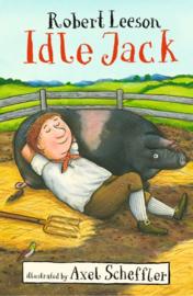 Idle Jack (Robert Leeson, Axel Scheffler)