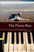 Oxford Bookworms Library Level 1 The Piano Man Audio Pack