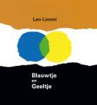 Blauwtje en Geeltje (Leo Lionni)
