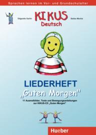 """KIKUS Deutsch Liederheft """"Guten Morgen"""""""