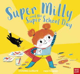 Super Milly and the Super School Day (Paperback Picture Book)