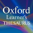 Oxford Learner's Thesaurus: A Dictionary Of Synonyms Android In App Upper-intermediate To Advanced (b2-c2) Oxford Learners Thesaurus Android In-app